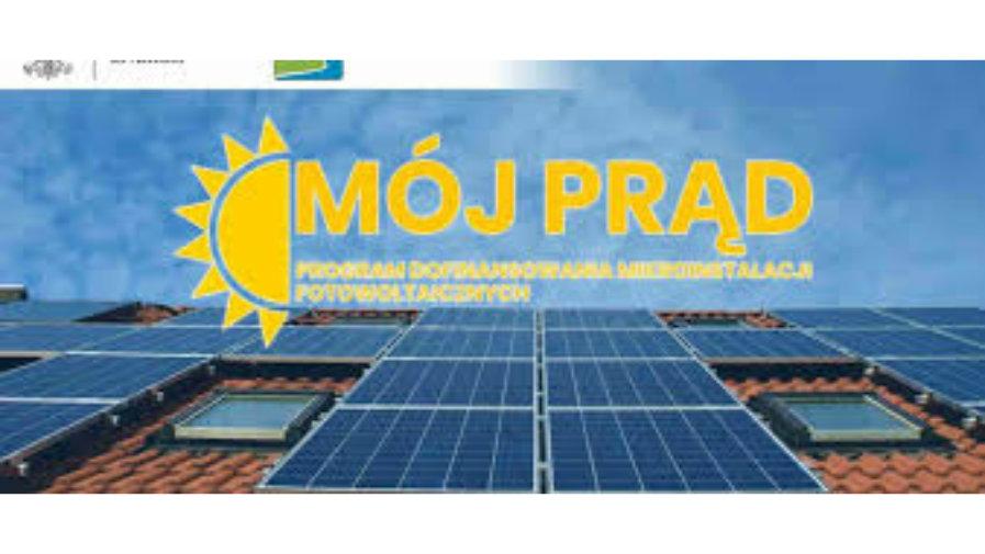 """""""Mój Prąd"""" – dofinansowanie instalacji fotowoltaicznych"""