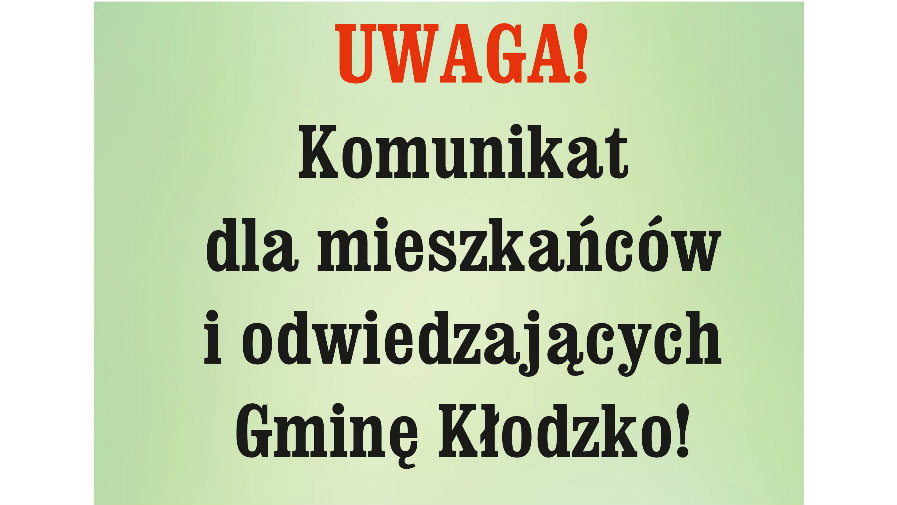 UWAGA! Komunikat dla mieszkańców i odwiedzających Gminę Kłodzko!