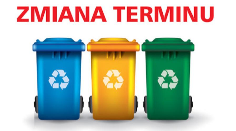 Zmiana terminu wywozu odpadów