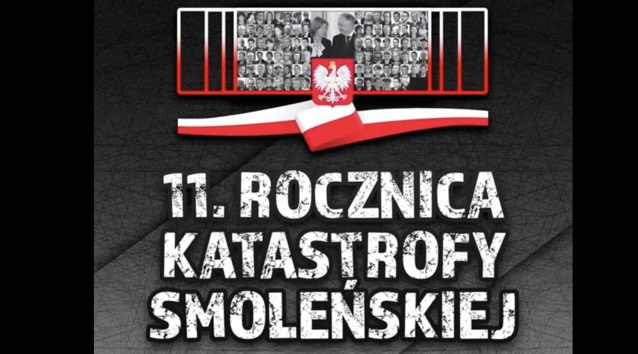 11 rocznica katastrofy smoleńskiej